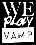 WE PLAY VAMP