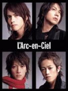 L'Arc〜en〜Cielに萌え〜