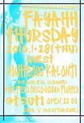 Fayahh Thursday 毎週木曜!!