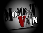 MOMENT VAIN