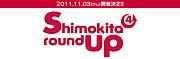 shimokita round up