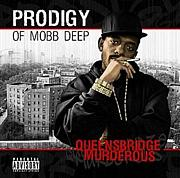 PRODIGY of MOBB DEEP