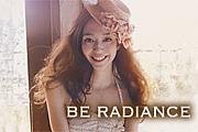 ★BE RADIANCE★