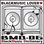 BlackMusic Dictionary♪