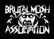 BRUTAL MOSH ASSOCIATION