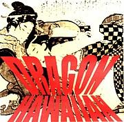 DRAGON HAWAIIAN