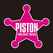 """Pinky Stars' Onrush """"PISTON"""""""