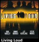 〜Living Loud♪〜