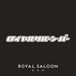 ROYAL SALOON