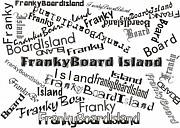 フランキー ボード アイランド