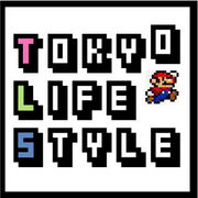 ♪TOKYO LIFE STYLE♪