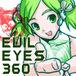 EVILEYES360
