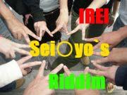 IRIE♡Sei○yo`s Riddim