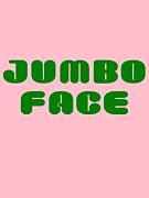 JUMBO FACE
