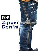 PPFM ジッパーズデニム