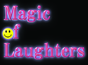 Magic of Laughters!!!