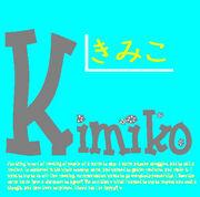 きみこ KIMIKO キミコ kimiko