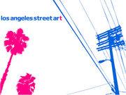 LA Street Art [Fuse]