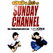SUNDAY CHANNEL