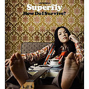 Superfly/How Do I Survive?
