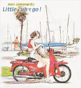 Little cub で go!