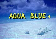 AQUA BLUE(MOON)