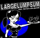 LARGE LUMP SUM