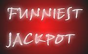 FUNNIEST JACKPOT!!!