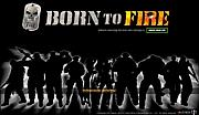 Born To Fire BTF