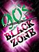 90'sイベント BLACKZONE
