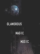 GLAMOROUS MAGIC MUSIC