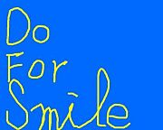 Do For Smile