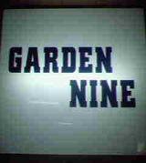 GARDEN NINE