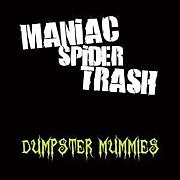 Maniac Spider Trash