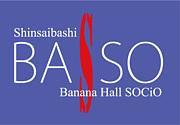 心斎橋 Banana Hall SOCiO