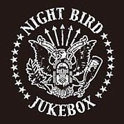 Night Bird JUKEBOX