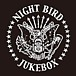 Night Bird JUKEBOX