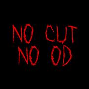 NO CUT NO OD