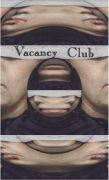 VACANCY CLUB