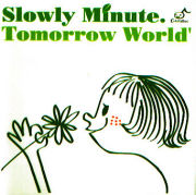 SLOWLY MINUTE. (Childisc)