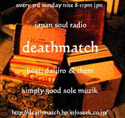 DEATHMATCH Japan Soul Radio