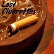 Last Cigarettes