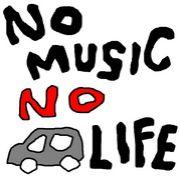 NO MUSIC, NO CAR LIFE.