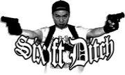 SIX FT DITCH