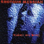 Shotgun Messiah
