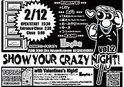 Show Your Crazy Night!