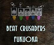BEAT CRUSADERS・福岡