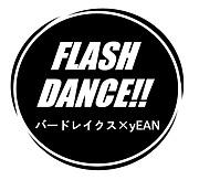 FLASH  DANCE!!