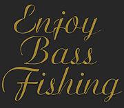 Enjoy!BassFishing!