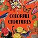 COLORFUL CREATURES - vintage